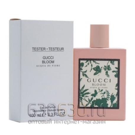 """ТЕСТЕР Gucci \""""Bloom Acqua Di Fiori 100 ml"""